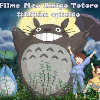 Otakada: Filme Meu amigo Totoro  [となりのトトロ]