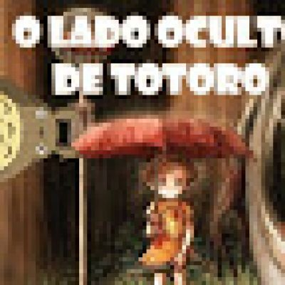 Otakada: O lado oculto de Totoro